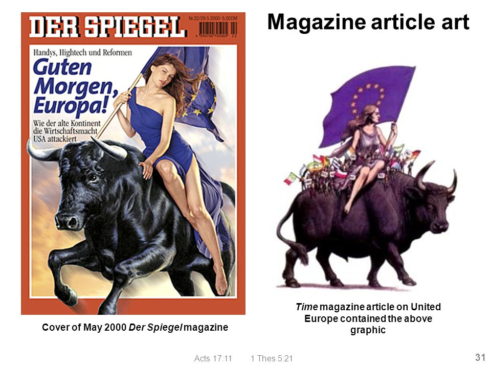 Magazine article art Cover of May 2000 Der Spiegel magazine. Time magazine article on United Europe contained the above graphic.