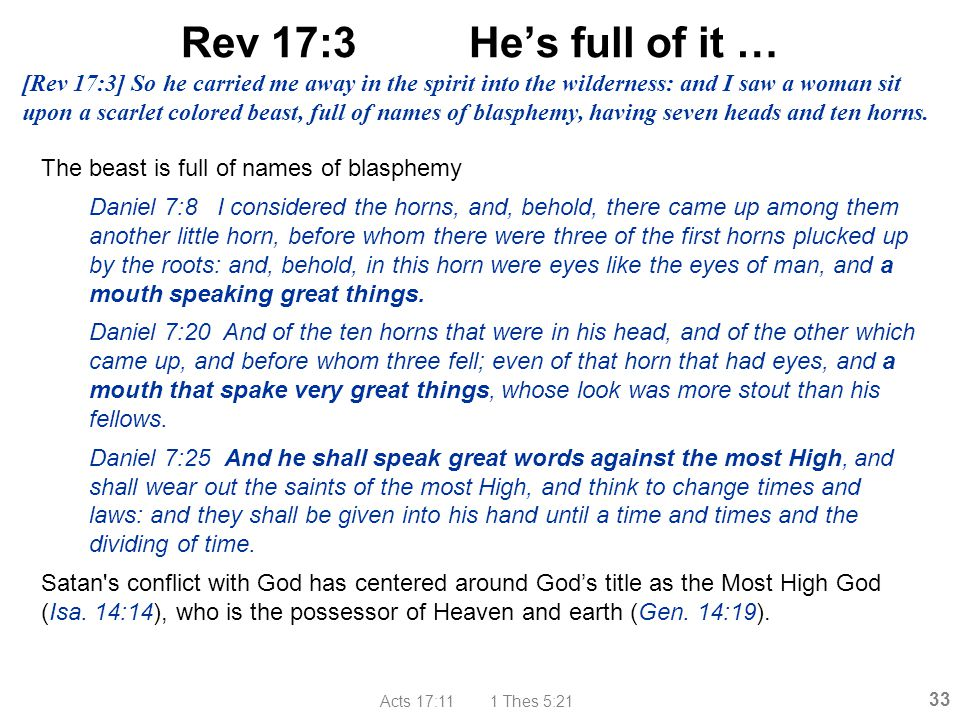 Rev 17:3 He's full of it …