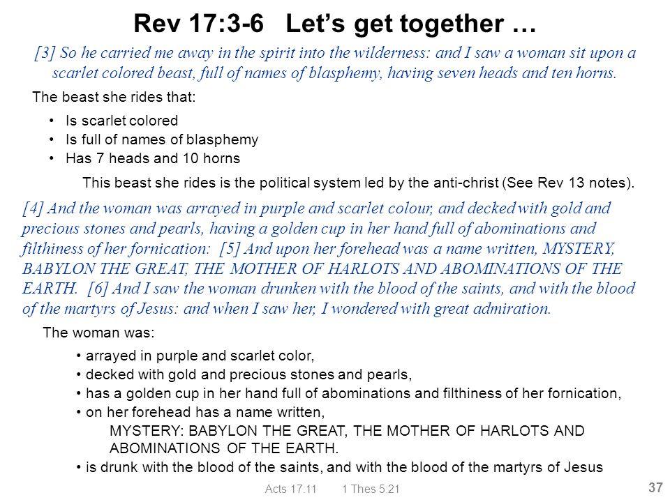 Rev 17:3-6 Let's get together …