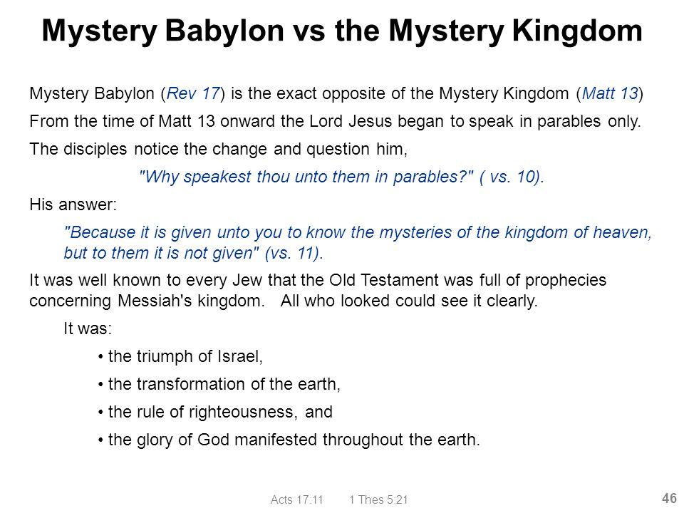 Mystery Babylon vs the Mystery Kingdom