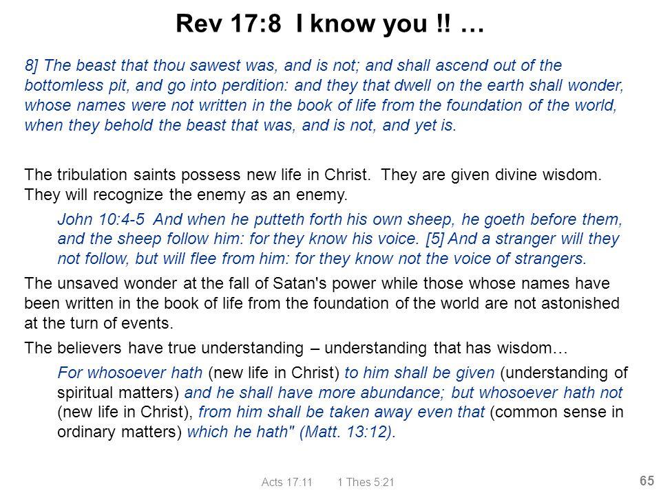 Rev 17:8 I know you !! …