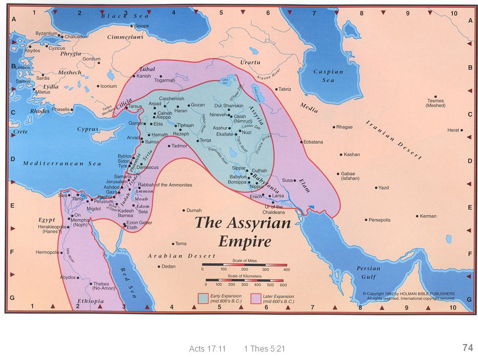 Assyrian Empire Acts 17:11 1 Thes 5:21