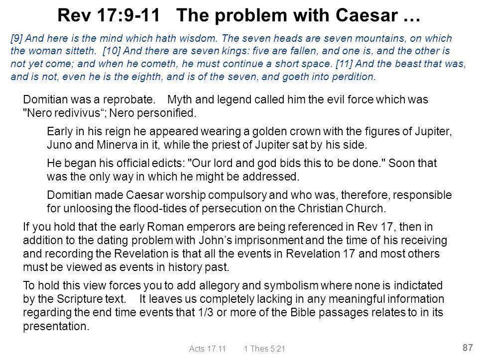 Rev 17:9-11 The problem with Caesar …