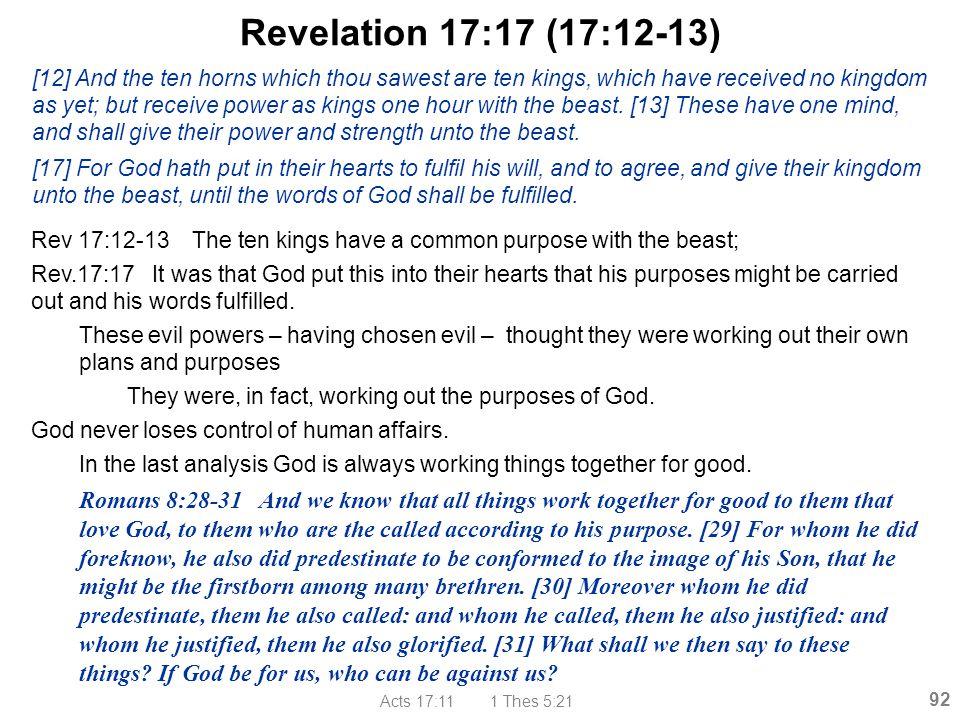 Revelation 17:17 (17:12-13)