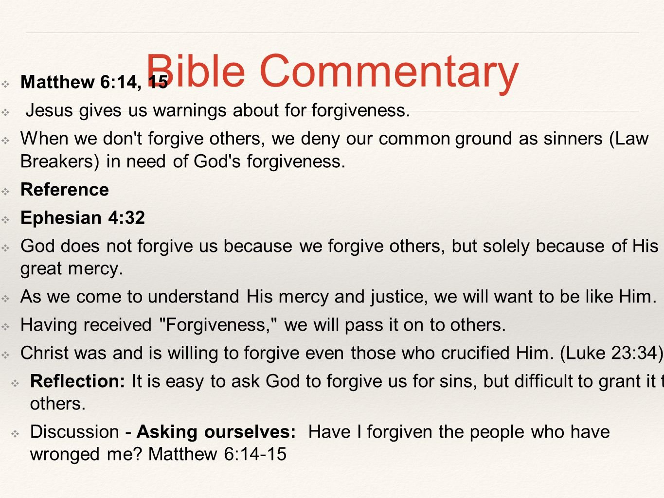 Bible Commentary Matthew 6:14, 15
