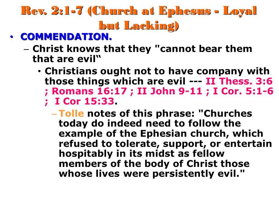 Rev. 2:1-7 (Church at Ephesus - Loyal but Lacking)