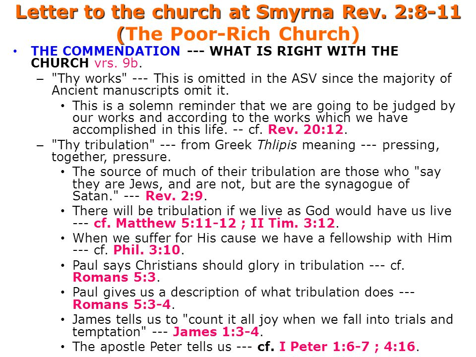 Letter to the church at Smyrna Rev. 2:8-11 (The Poor-Rich Church)