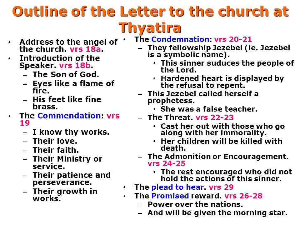 Outline of the Letter to the church at Thyatira