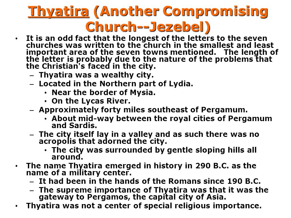 Thyatira (Another Compromising Church--Jezebel)