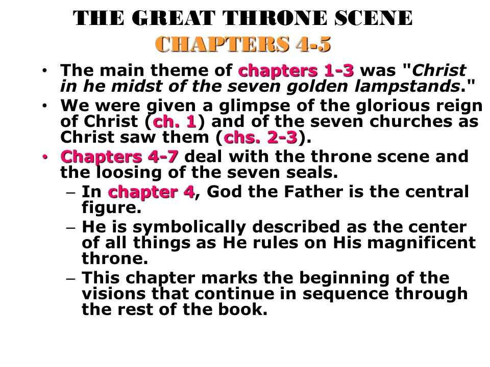 THE GREAT THRONE SCENE CHAPTERS 4-5