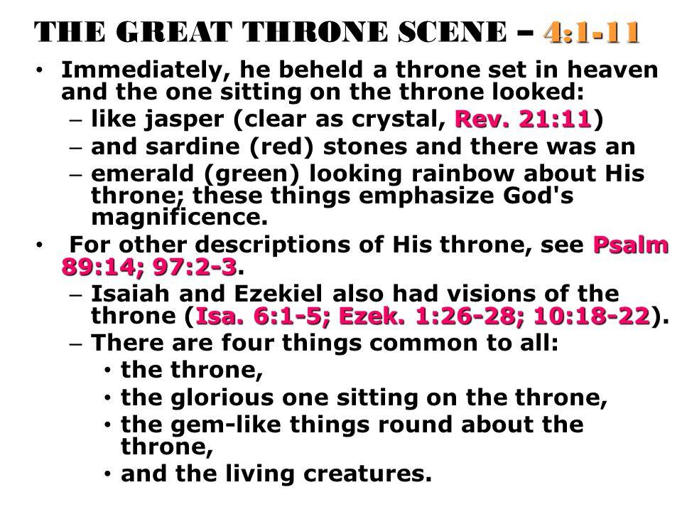 THE GREAT THRONE SCENE – 4:1-11