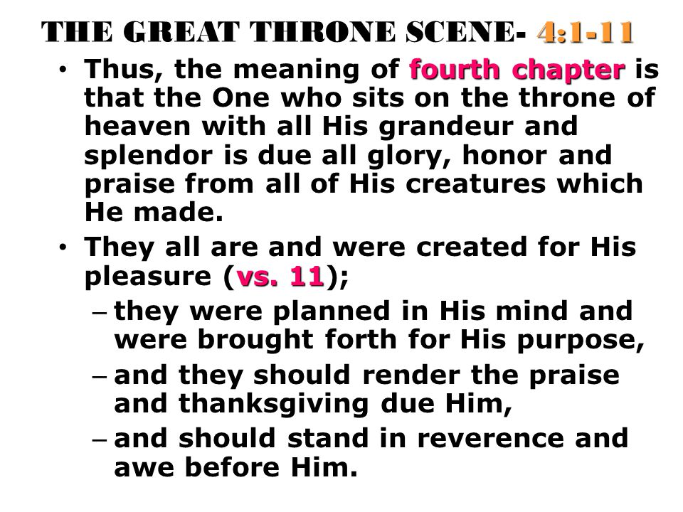 THE GREAT THRONE SCENE- 4:1-11