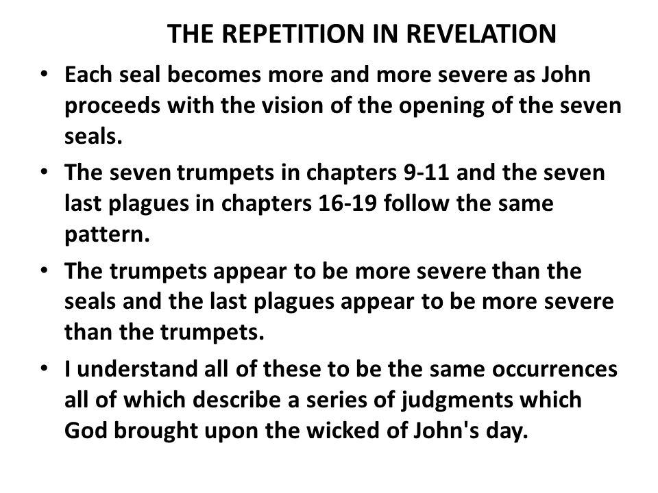 THE REPETITION IN REVELATION