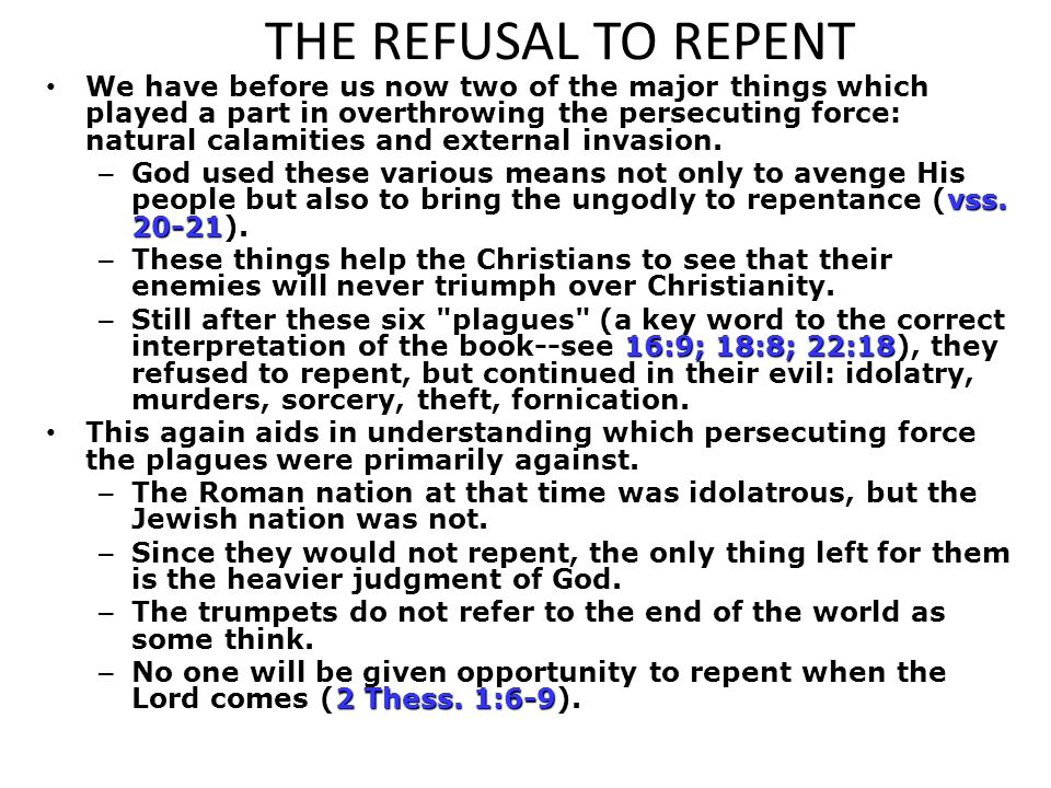 THE REFUSAL TO REPENT