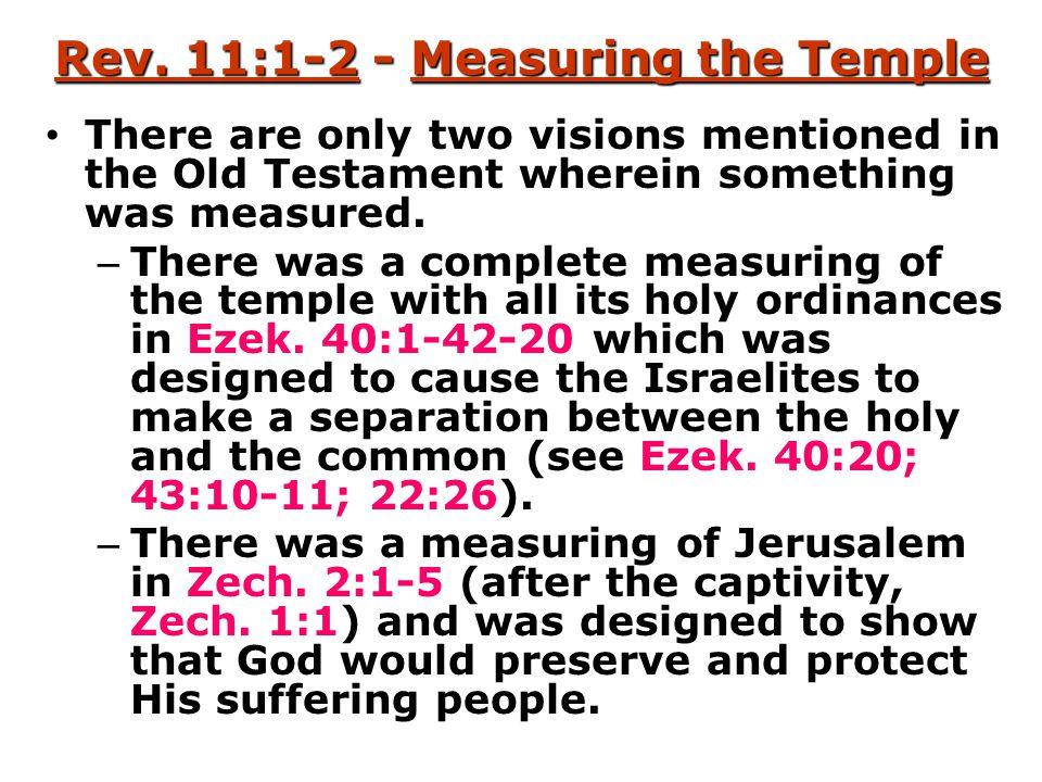 Rev. 11:1-2 - Measuring the Temple