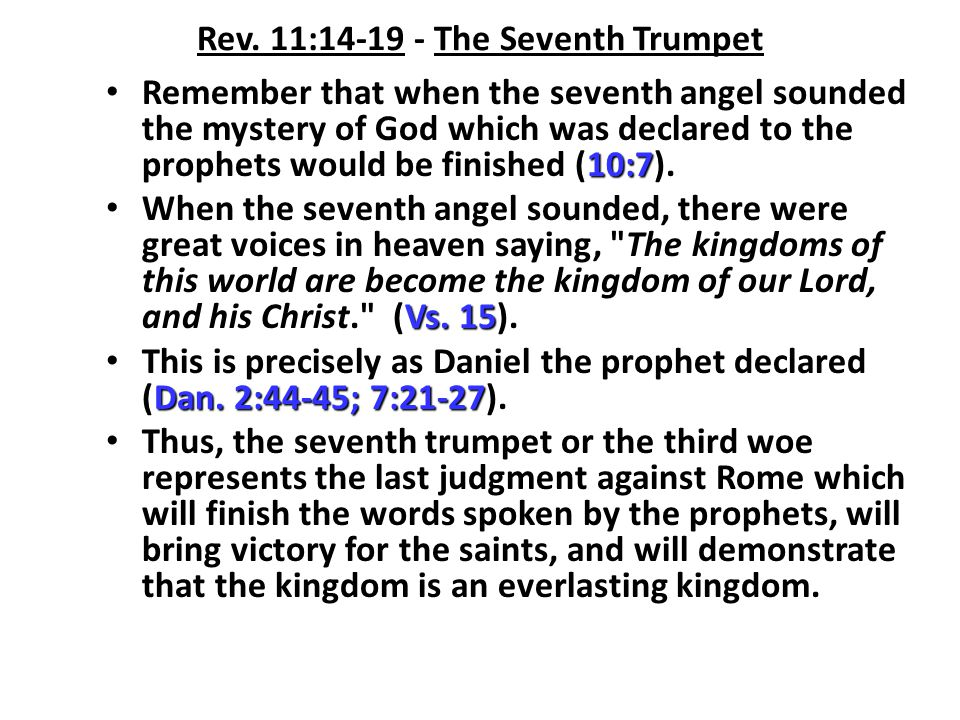 Rev. 11:14-19 - The Seventh Trumpet