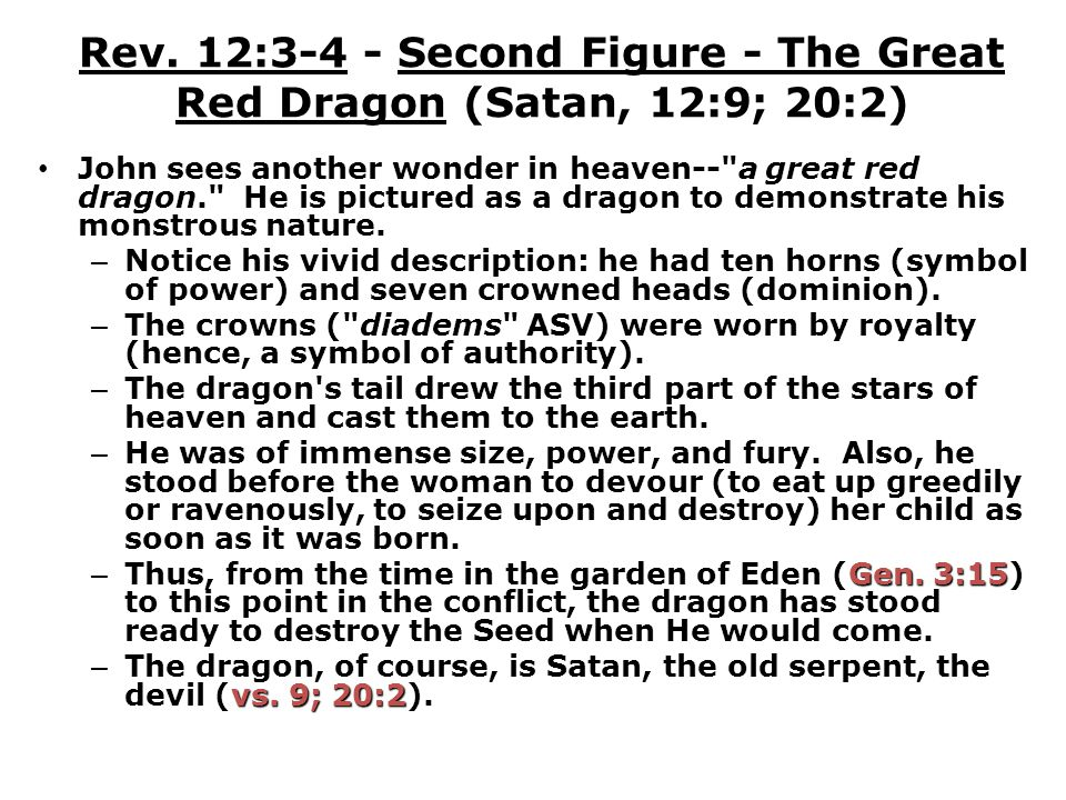Rev. 12:3-4 - Second Figure - The Great Red Dragon (Satan, 12:9; 20:2)