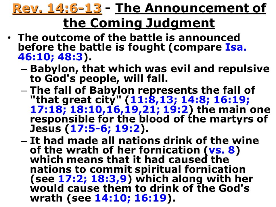 Rev. 14:6-13 - The Announcement of the Coming Judgment