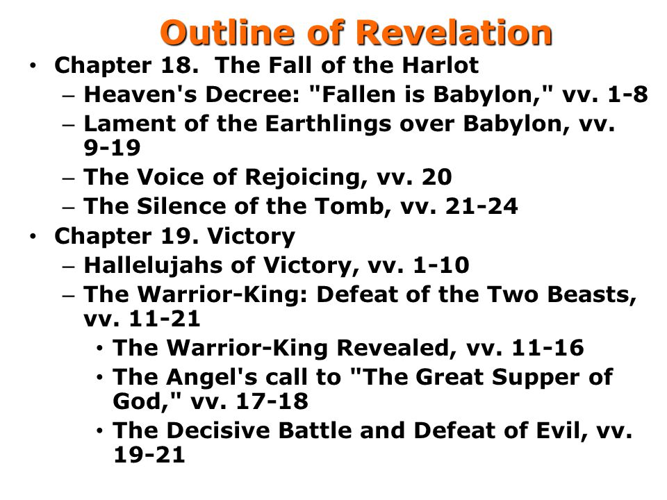 Outline of Revelation Chapter 18. The Fall of the Harlot