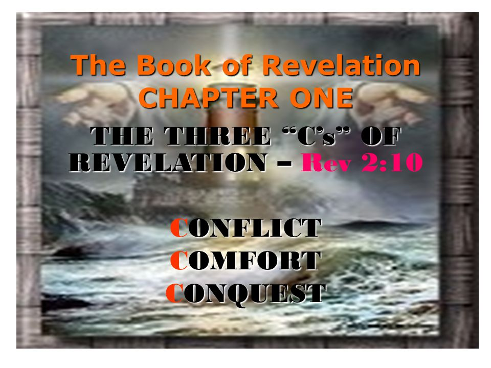 The Book of Revelation CHAPTER ONE