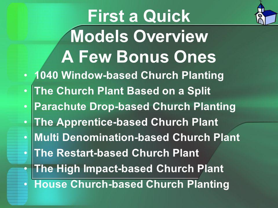 First a Quick Models Overview A Few Bonus Ones