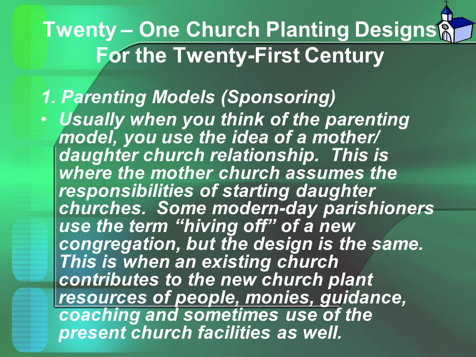 Twenty – One Church Planting Designs For the Twenty-First Century