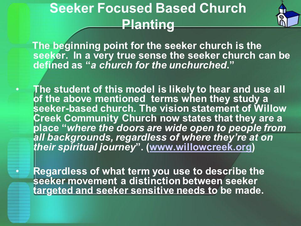 Seeker Focused Based Church Planting