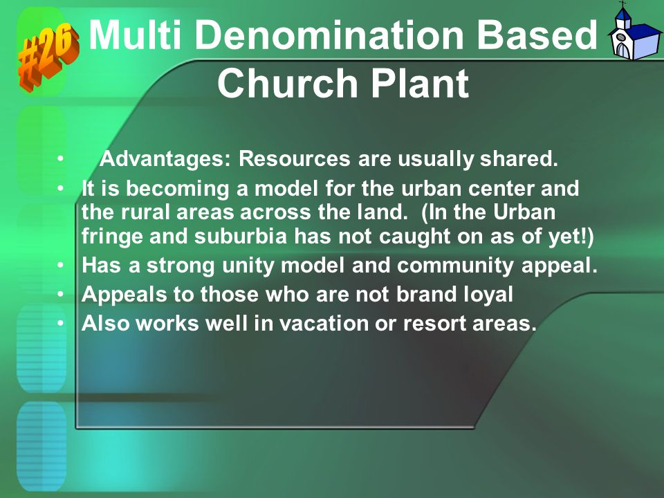 Multi Denomination Based Church Plant