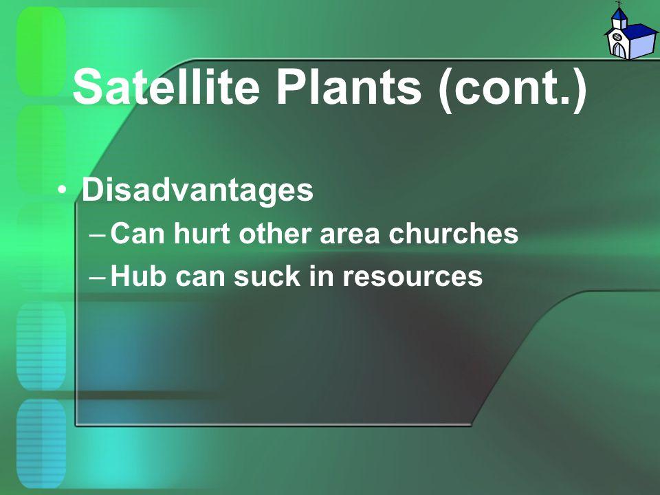 Satellite Plants (cont.)