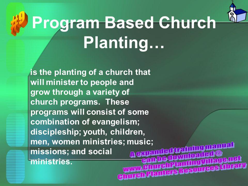 Program Based Church Planting…