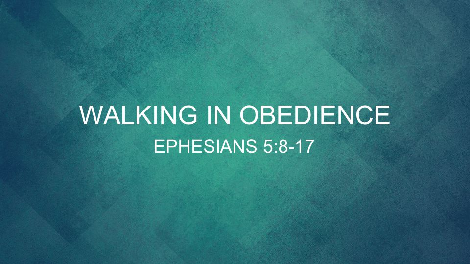 Image result for WALKING IN OBEDIENCE