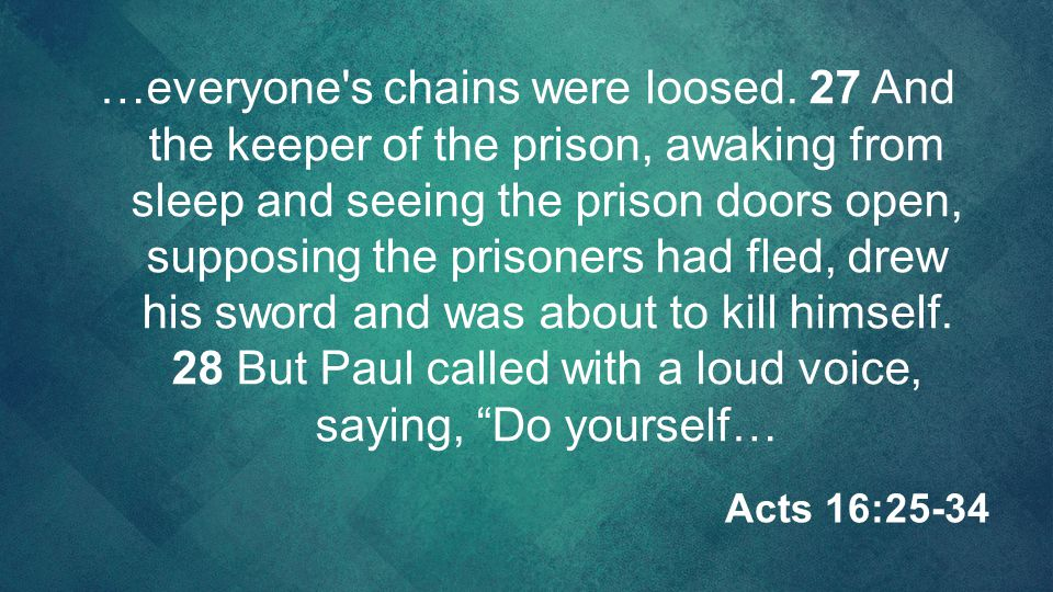 …everyone s chains were loosed