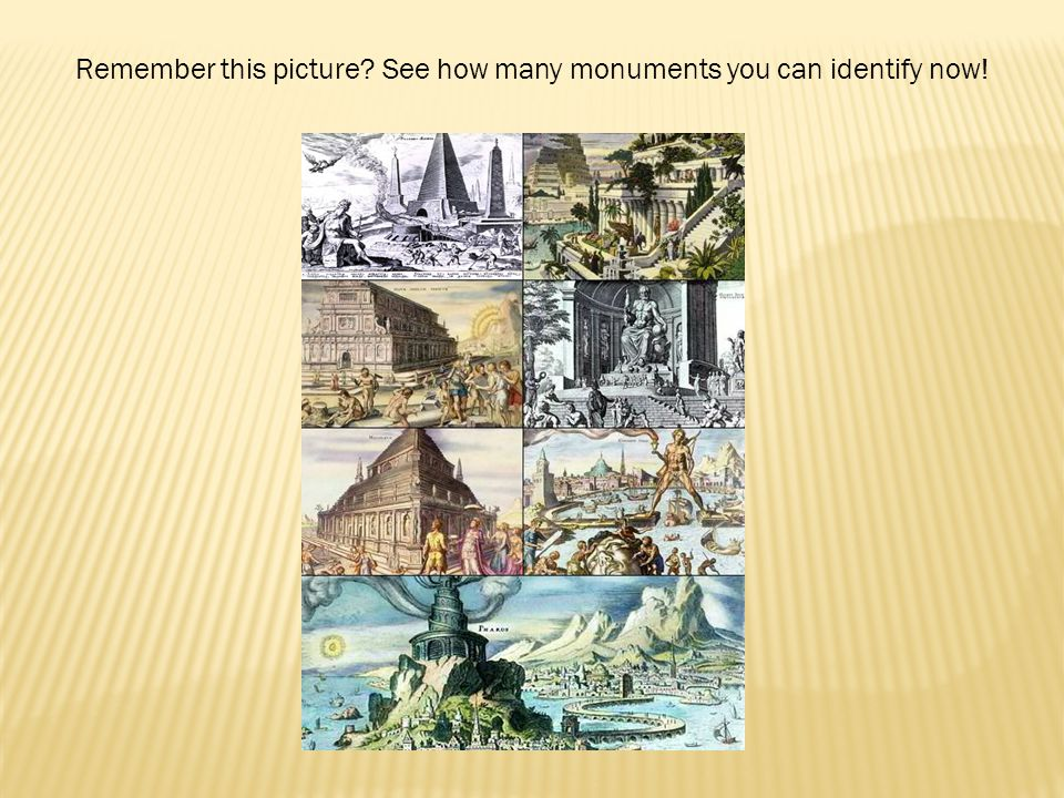 Remember this picture See how many monuments you can identify now!