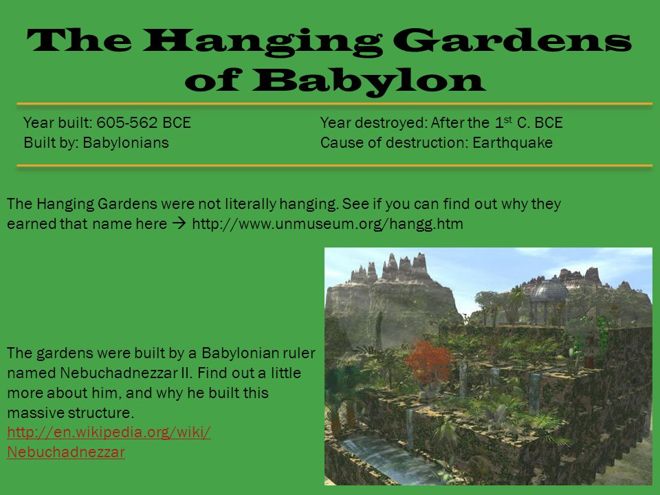The 7 wonders of the ancient world ppt video online download for When was the hanging gardens of babylon destroyed