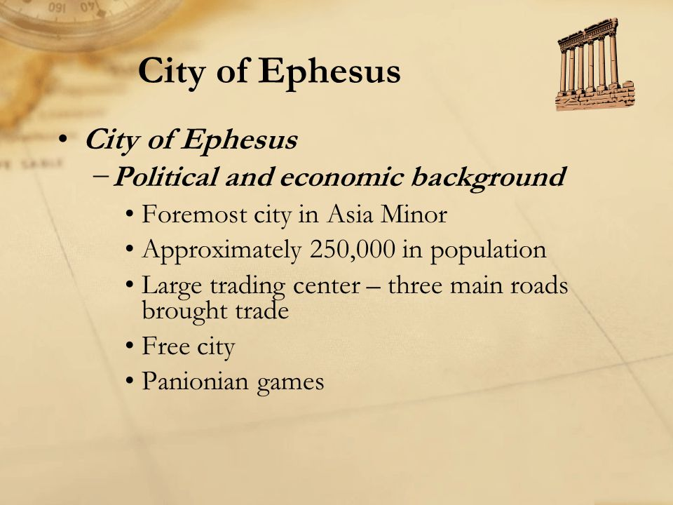 City of Ephesus City of Ephesus Political and economic background