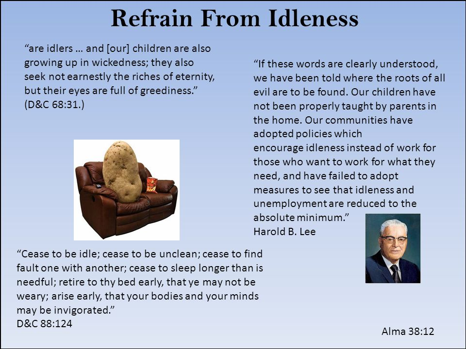 Refrain From Idleness