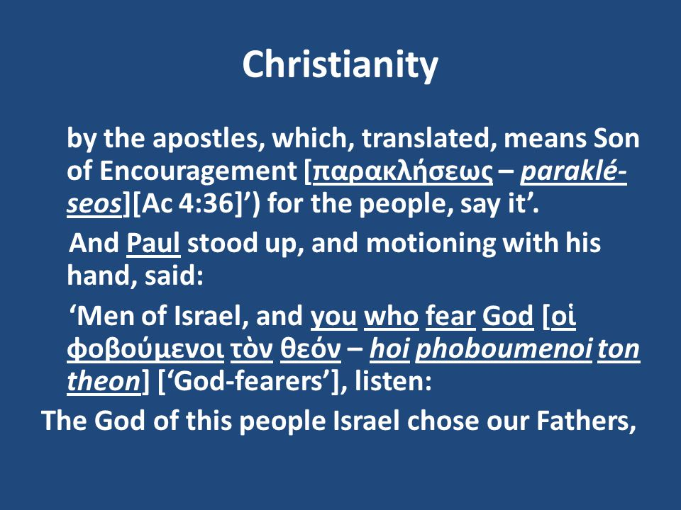 Christianity And Paul stood up, and motioning with his hand, said: