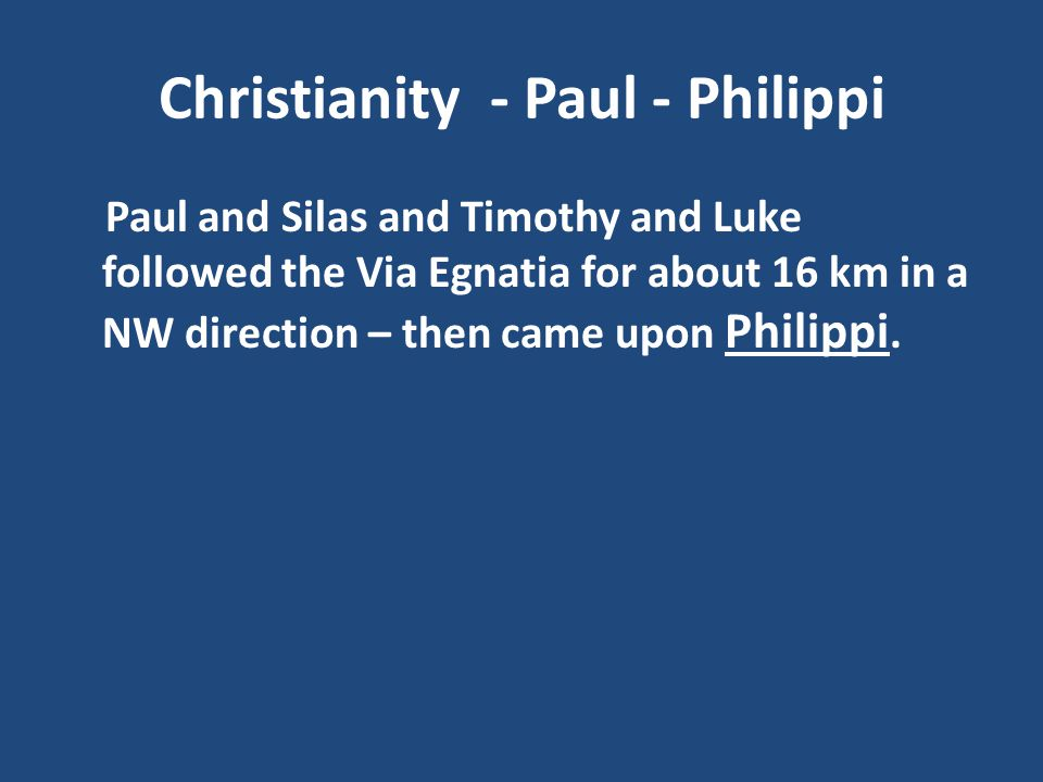 Christianity - Paul - Philippi