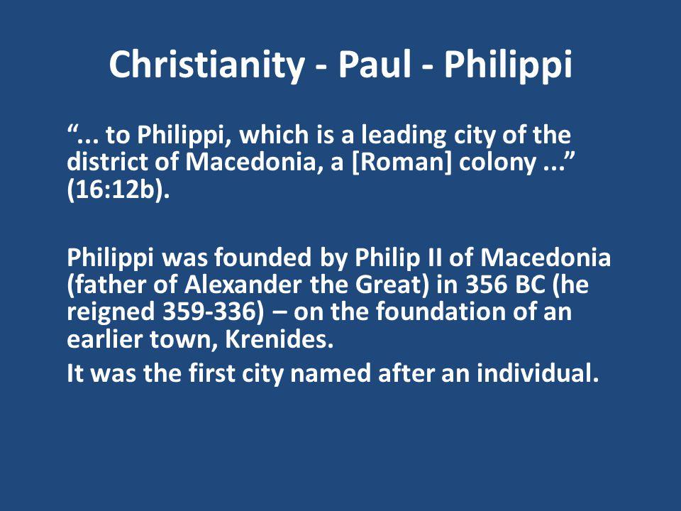 Christianity - Paul - Philippi