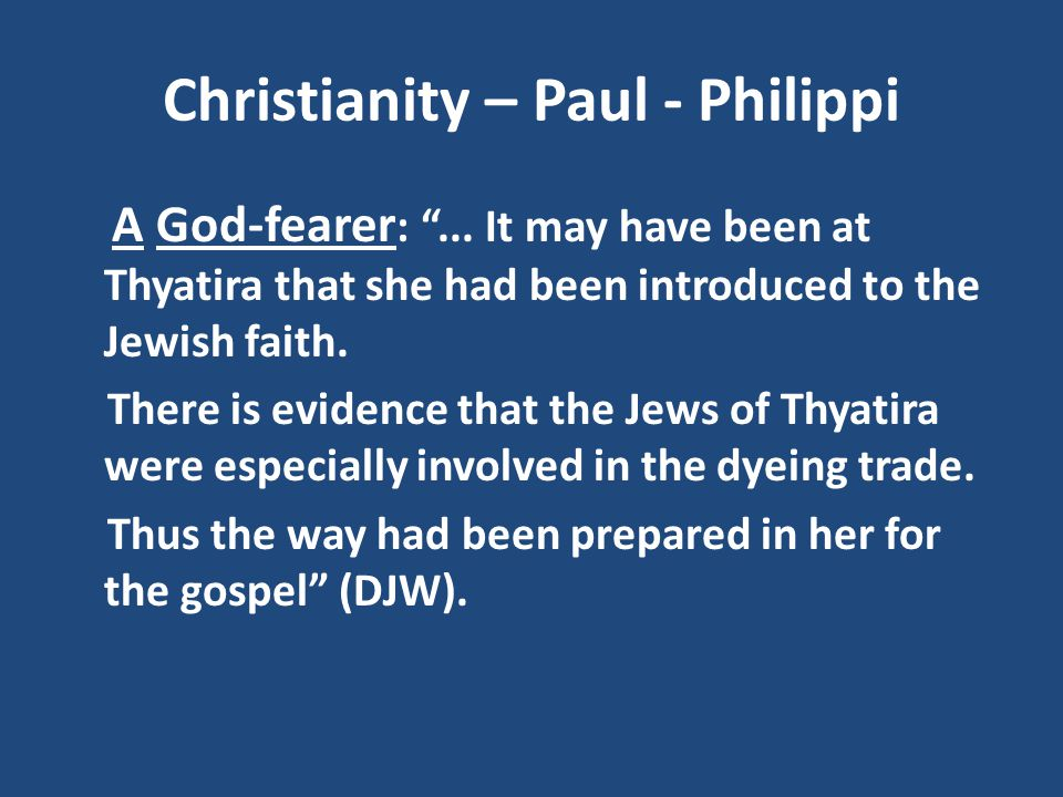 Christianity – Paul - Philippi
