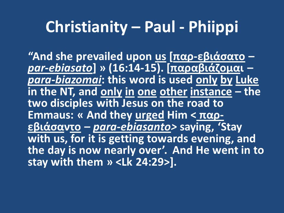 Christianity – Paul - Phiippi