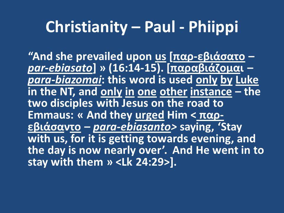 Christianity – Paul - Phiippi