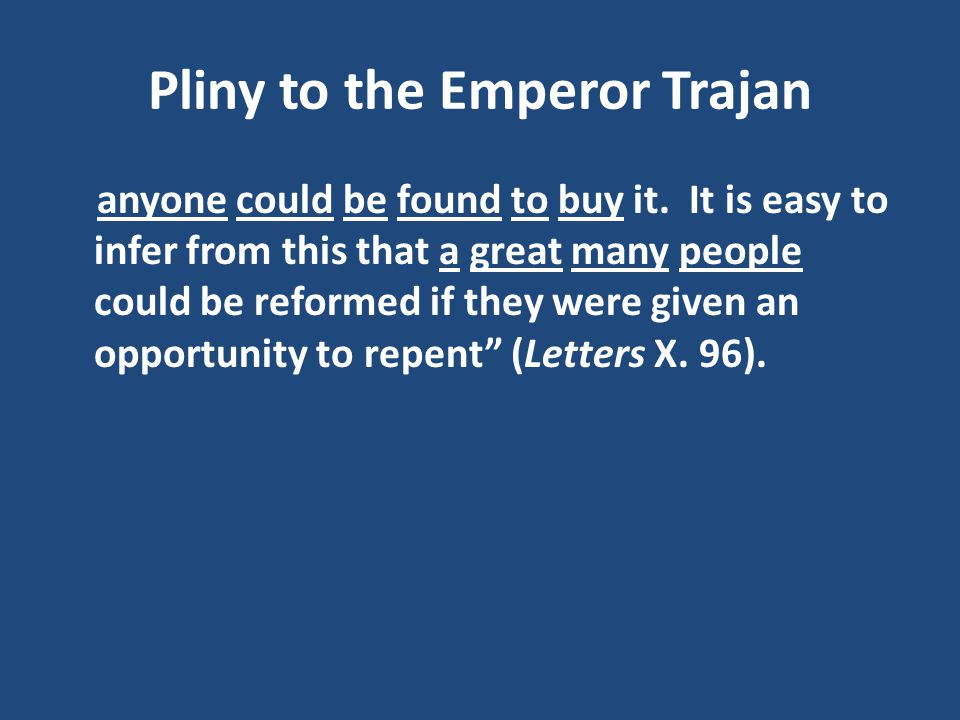Pliny to the Emperor Trajan