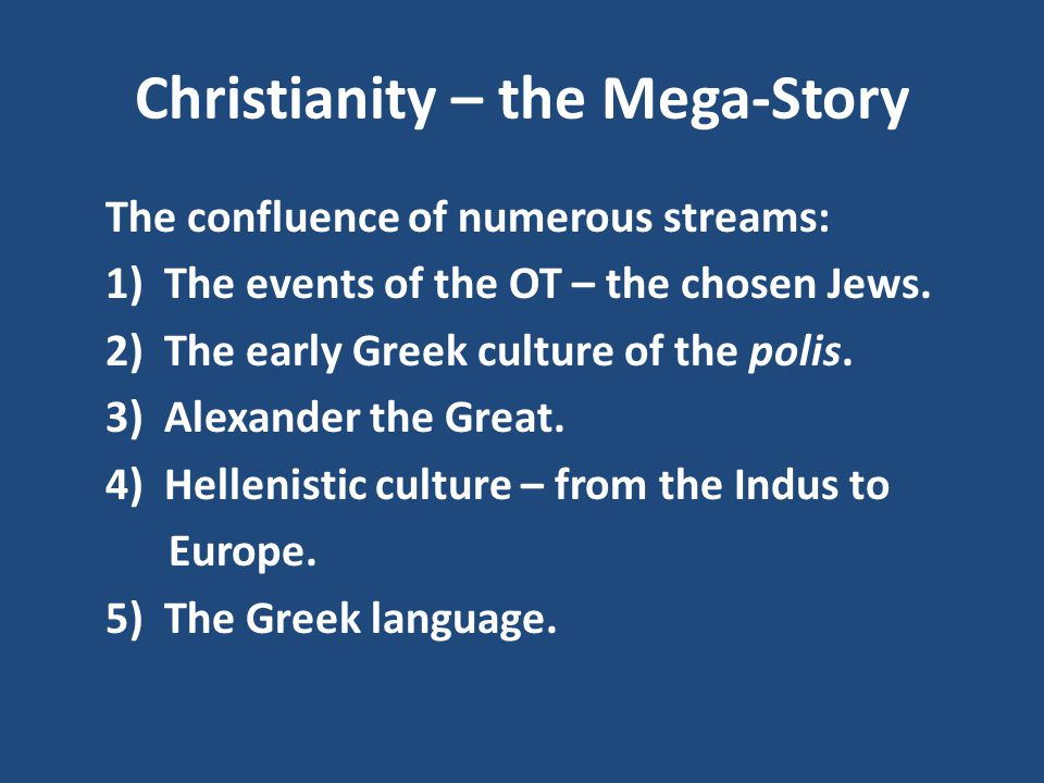 Christianity – the Mega-Story