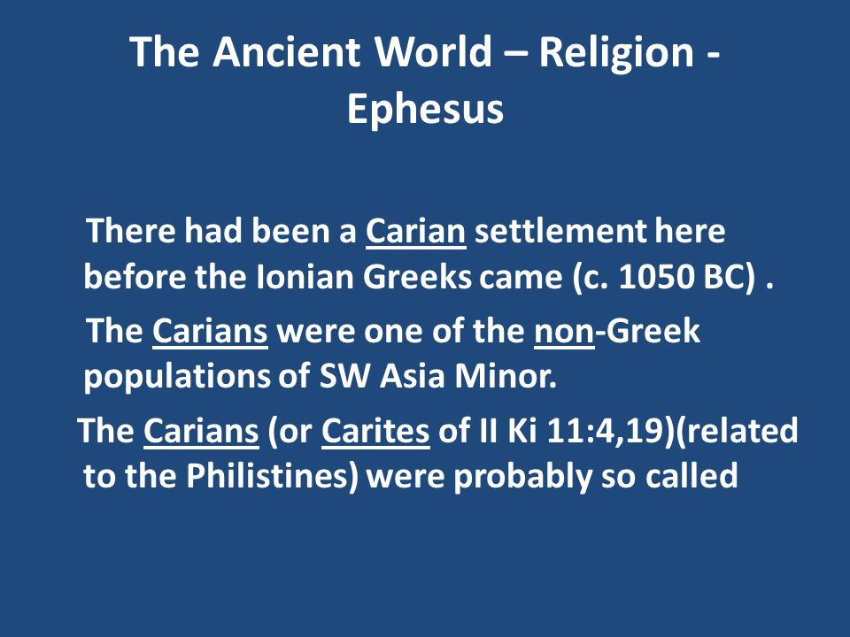 The Ancient World – Religion - Ephesus
