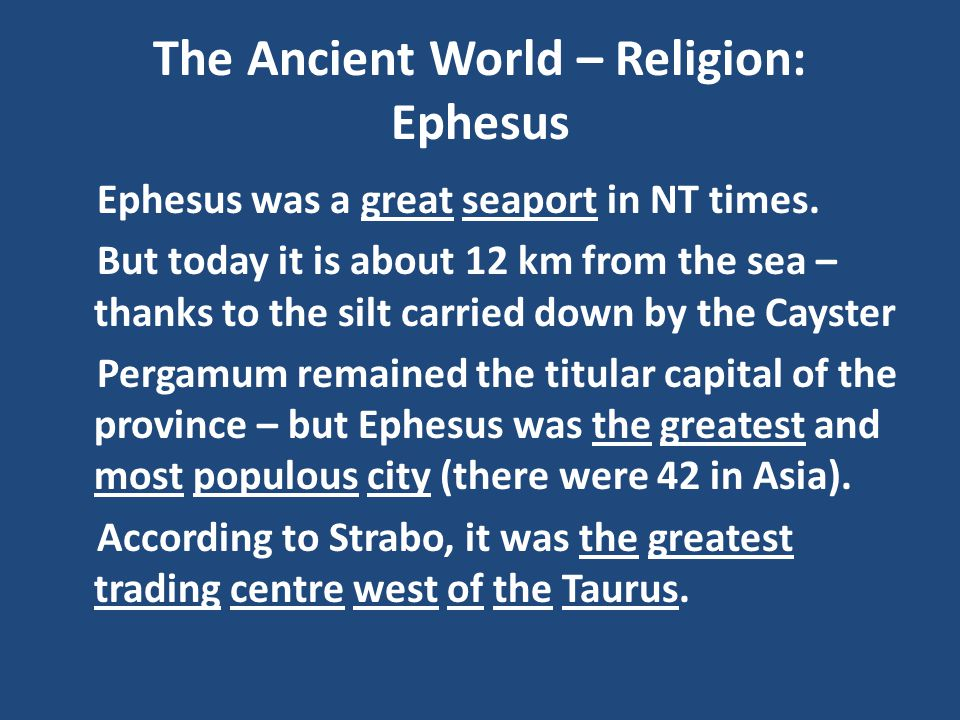 The Ancient World – Religion: Ephesus