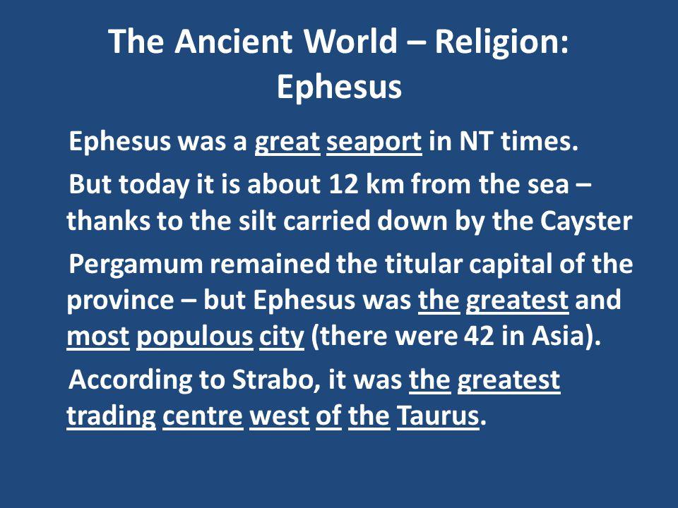 The Ancient World – Religion: Ephesus