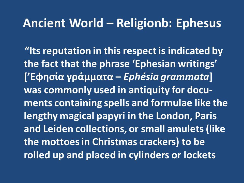 Ancient World – Religionb: Ephesus