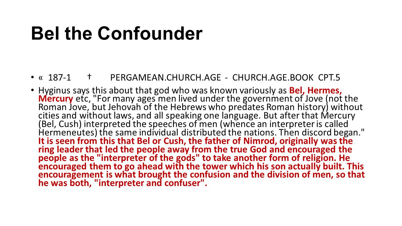 Bel the Confounder « 187-1 † PERGAMEAN.CHURCH.AGE - CHURCH.AGE.BOOK CPT.5.