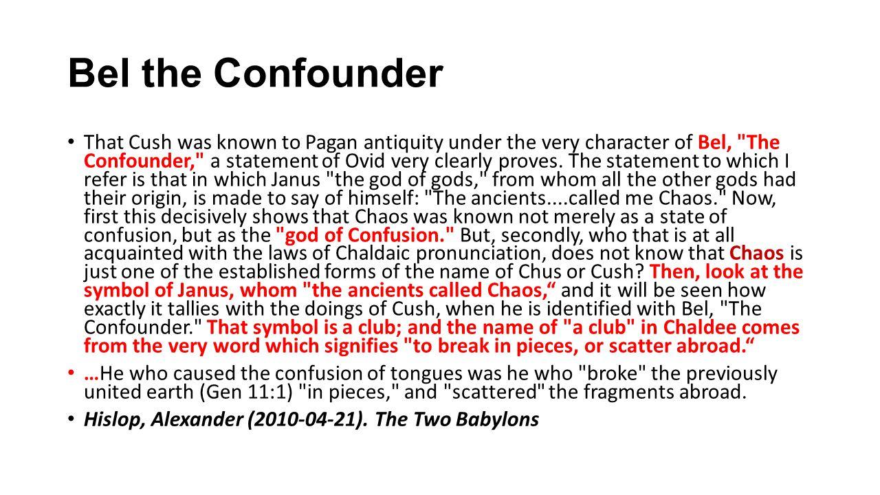 Bel the Confounder